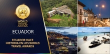 Ecuador, obtiene 14 galardones en los World Travel Awards 2017